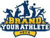 BRAND YOUR ATHLETE TODAY