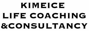 Kimeice Life Coaching and Consultancy Business