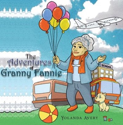 Who is Granny Fannie? A vibrant nanny who travels around the nations that love to rhyme within her c