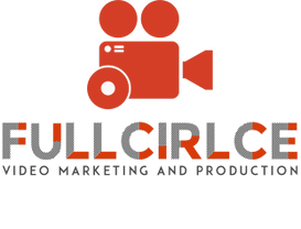 FULL CIRCLE VIDEO PRODUCTION