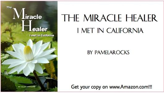 "Get your copy of ""The Miracle Healer I met in California"" today!!! Go to Amazon.com to buy now!!"