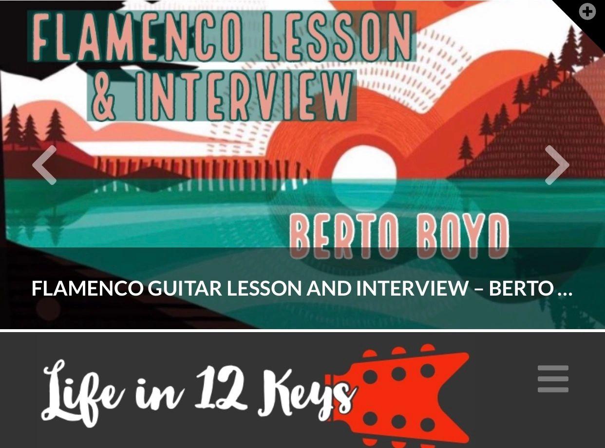 Berto Boyd, Life in 12 Keys, Flamenco Guitar, Classical guitar