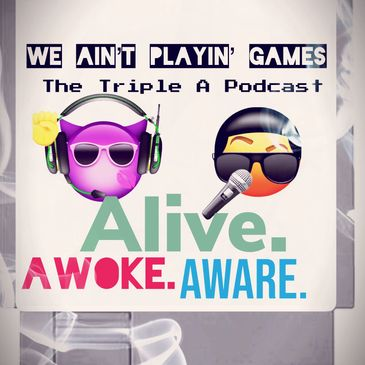 Triple A Podcast with Tia and Jamar. Fridays @8pm