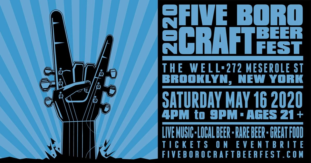 Five Boro Craft Beer Event Poster May 16, 2020 The Well, Brooklyn 55 Breweries, Jam Bands and Food!