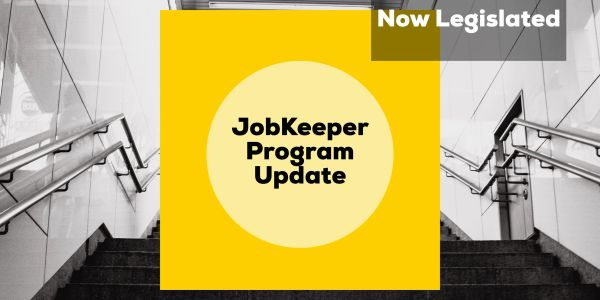 The JobKeeper Payment Program has been legislated. Here is everything you need to know and do next.