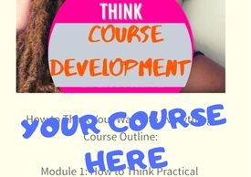 Course Development and Your Course Here Message