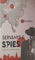 Servants & Spies