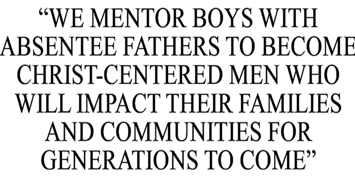 We mentor boys with absentee fathers to become Christ-centered men who will impact their families.