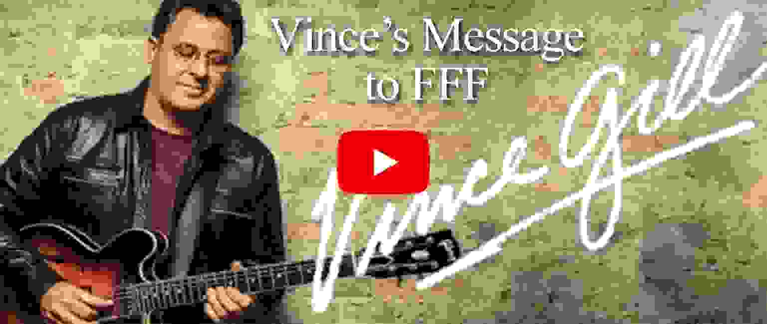 Vince Gill's message to Family Foundation Fund