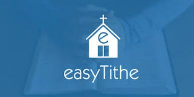 Many ways to give your tithe: 1. Church offering  2. Mail to the church 3. Online with Easy Tithe