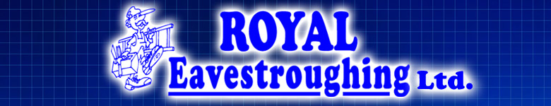 Royal Eavestrough