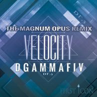 VELOCITY_THE MAGNUM OPUS REMIX SINGLE ARTWORK_DGAMMAFIV