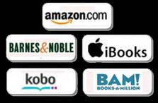 Amazon.com, Barnes & Noble.com, iBooks, Kobo, Books-A-Million