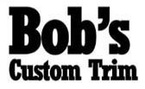 Bob's Custom Trim, Inc.