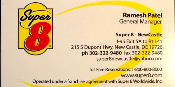 Super 8 Hotel Ramesh Patel General Manager New Castle 215 DuPont Hwy Toll free reservations