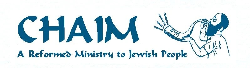 CHAIM - A Reformed Ministry to Jewish People - Recognized by the