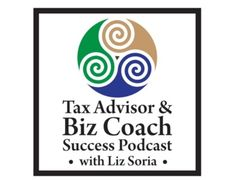 Logo for Tax Advisor & Biz Coach Success Podcast with Liz Soria