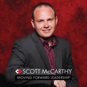 Image of Scott McCarthy, host of Moving Forward Leadership podcast