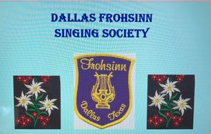 The Dallas Frohsinn Singing Society was first organized in 1877.