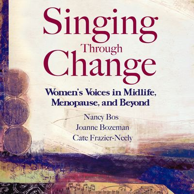 Singing Through Change audiobook cover