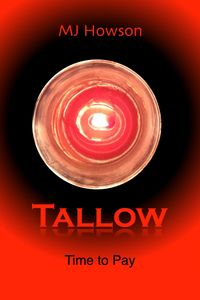 Tallow, Time to Pay