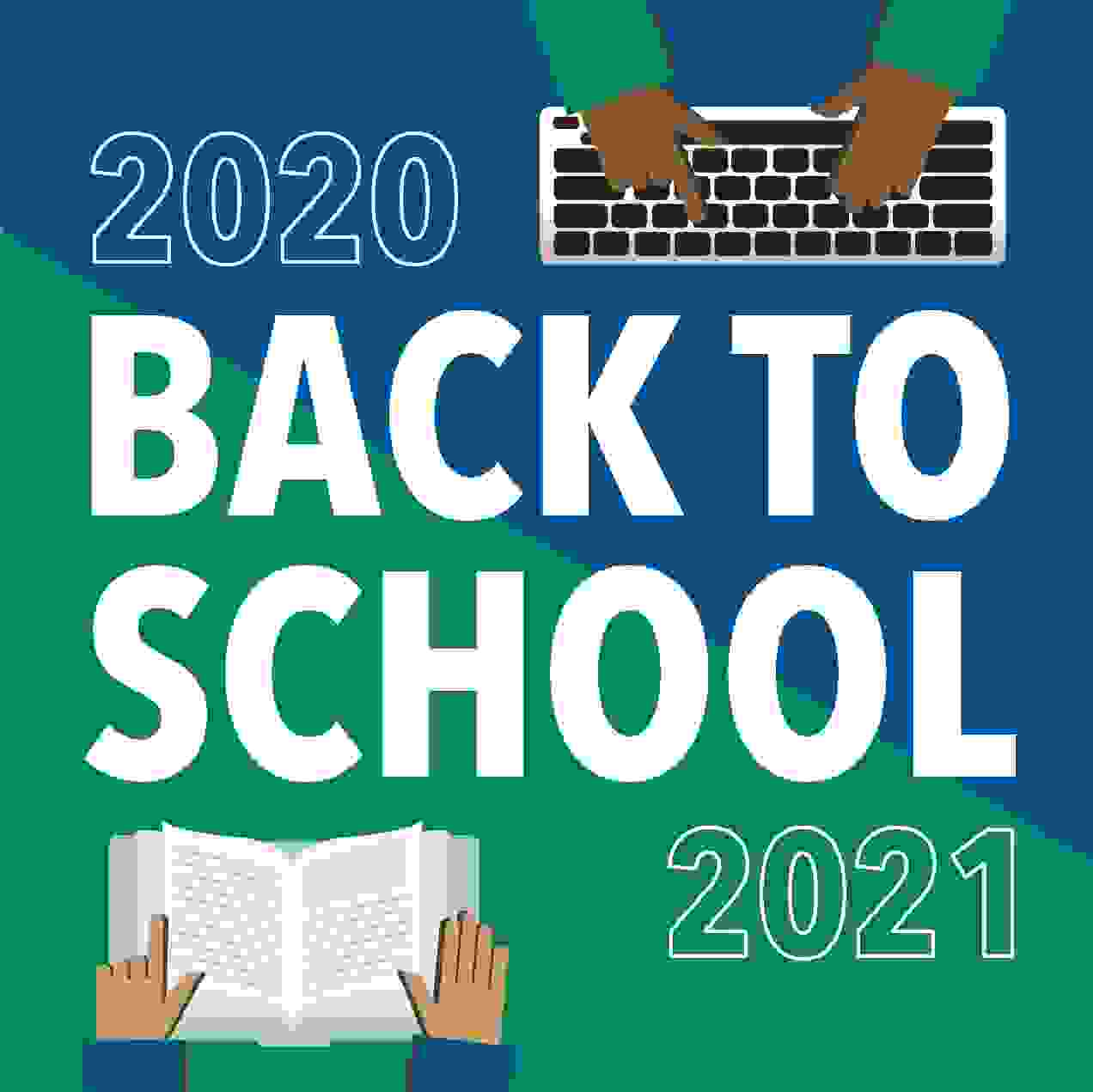 image says welcome back to school 2020-2021