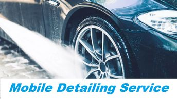 mobile detailing, detailing at home, car wash, we come to you