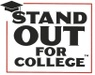 Stand Out For College