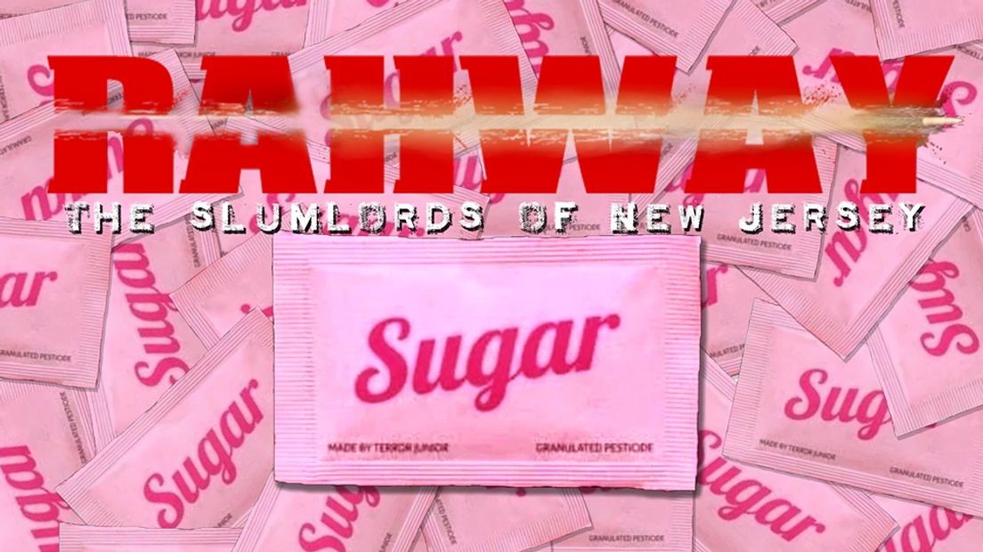 Rahway - Sugar - Slumlords of New Jersey