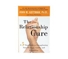 the relationship cure, book recommendation. a 5 step guide to strengthening relationships