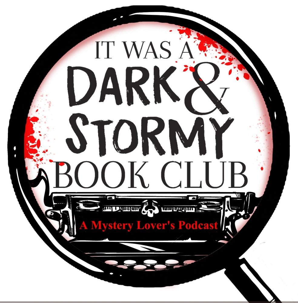 Logo for It Was A Dark and Stormy Book Club. A Mystery Lover's Podcast