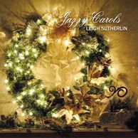 Jazzy Carols by Leigh Sutherlin, front cover