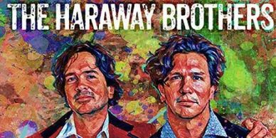 The Haraway Brothers