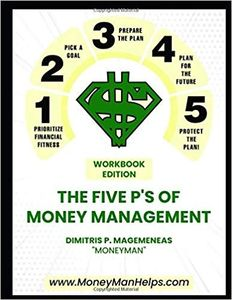 The five P's of Money Management Workbook Edition