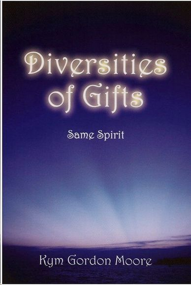 Kym Gordon Moore is the author of Diversities of Gifts: Same Spirit, an inspirational book.
