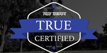True Temper TRUE Certified