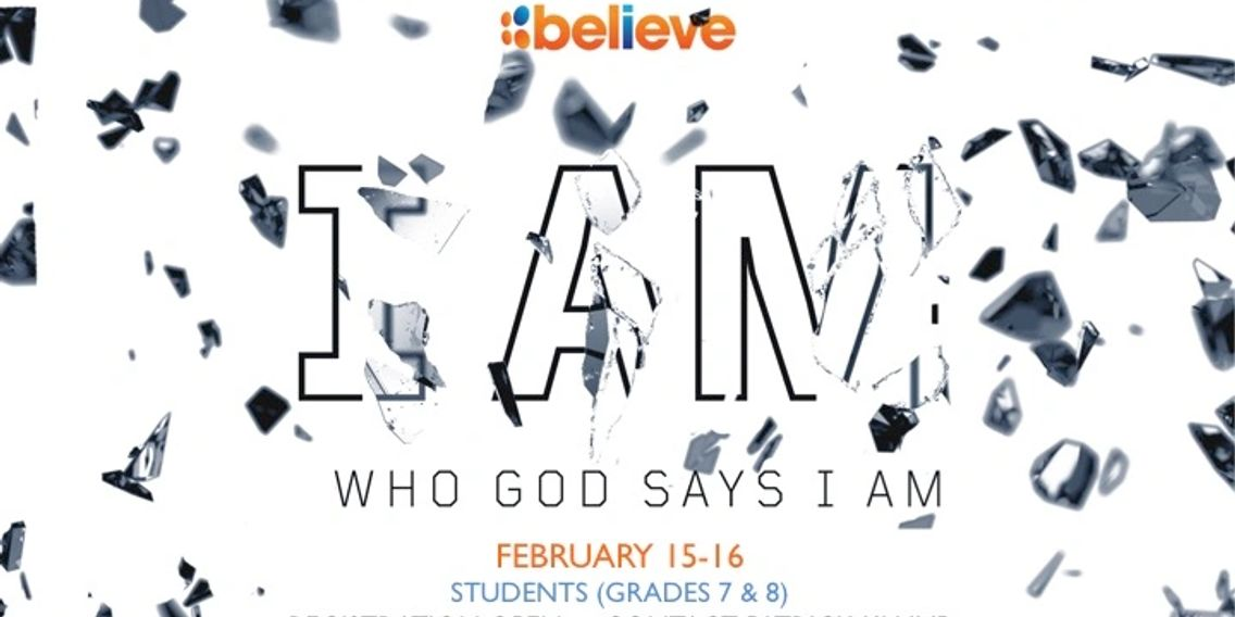 BELIEVE CIY CONFERENCE FOR JUNIOR HIGH STUDENTS