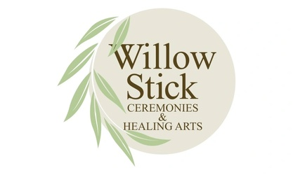 Willow Stick Ceremonies & Healing Arts