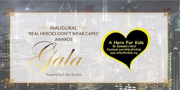 Real Heroes Don't Wear Capes Awards Gala 2019