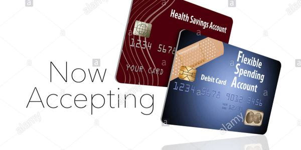 (FSA) Flexible Spending/Flexible Savings Account or (HSA) Healthcare Savings Accounts Are Accepted