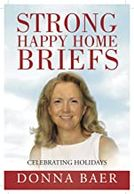 Strong Happy Home Briefs: Celebrating Holidays