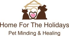 Home For The Holidays Pet Minding