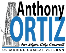 Anthony Ortiz for Elgin City Council