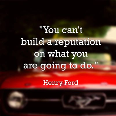 You can't build a reputation on what you are going to do – Firebird Business Consulting Saskatoon