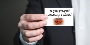 Is your prospect becoming a client? – Roger Grona – Firebird Business Consulting – Saskatoon