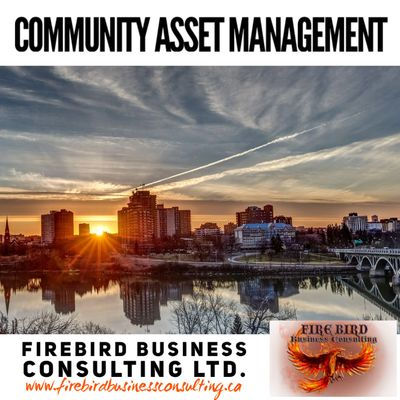 Community Asset Management - Firebird Business Consulting Ltd. servicing Saskatchewan and Canada