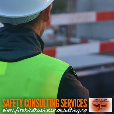 Safety Consulting - Benefits of having a Health and Safety Program - Firebird Business Consulting