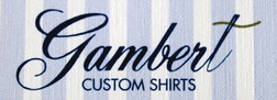 Gambert Custom Shirts