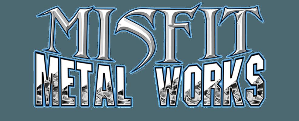 Misfit Metal Works