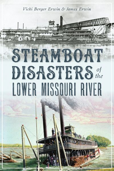 A new book about steamboat disasters on the Lower Missouri River